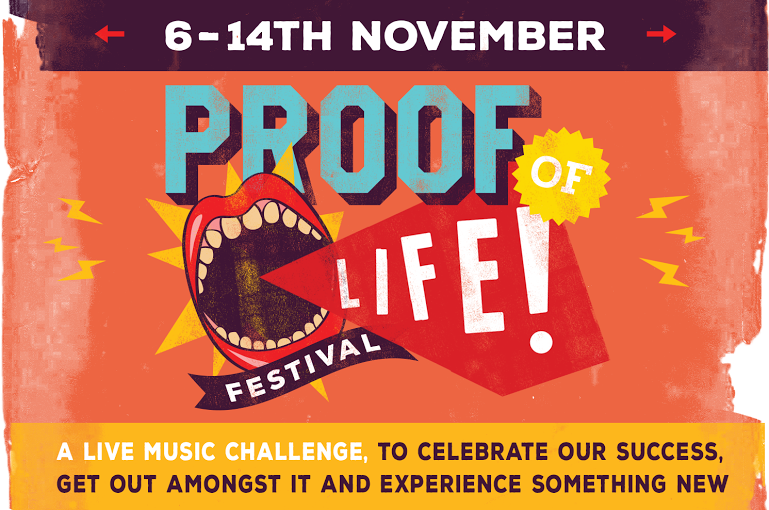 Proof of Life Festival